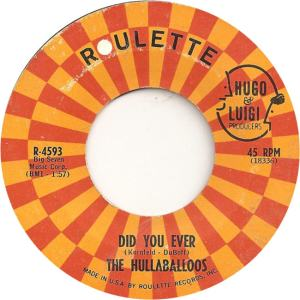 HULLABALLOOS - DID YOU EVER