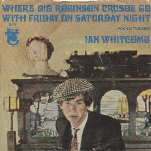 ian-whitcomb-and-his-seaside-syncopators-where-did-robinson-crusoe-go-with-friday-on-saturday-night-1966