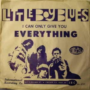 Little Boy Blues - IRC 6939 - I Can Only Give You Everything