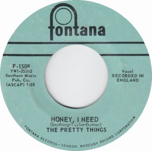 PRETTY THINGS - HONEY I NEED