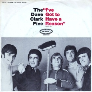 the-dave-clark-five-ive-got-to-have-a-reason-epic