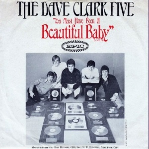 the-dave-clark-five-you-must-have-been-a-beautiful-baby-epic