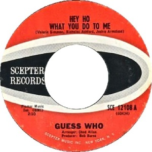the-guess-who-hey-ho-what-you-do-to-me-scepter