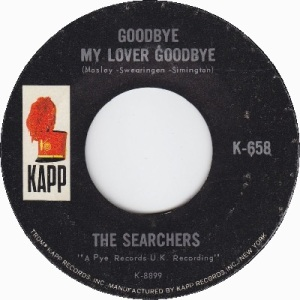 the-searchers-goodbye-my-lover-goodbye-kapp