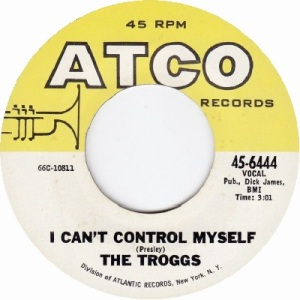 the-troggs-i-cant-control-myself-atco