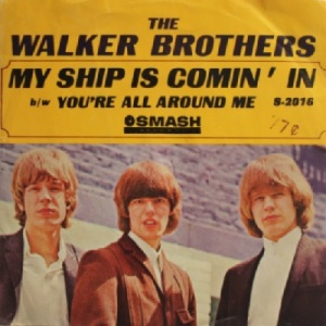 the-walker-brothers-my-ship-is-coming-in-1966