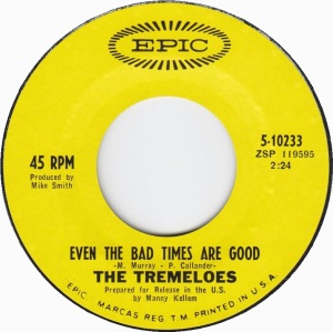 TREMELOES - EVEN BAD