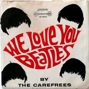 carefrees-we-love-you-beatles-dj-london-international
