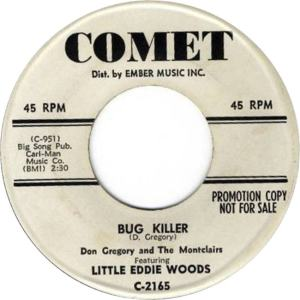 don-gregory-and-the-montclairs-featuring-little-eddie-woods-bug-killer-comet