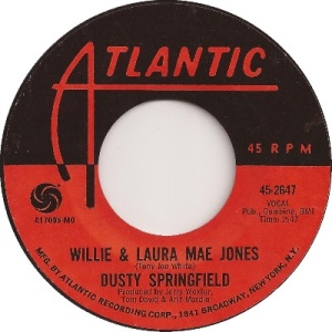 dusty-springfield-willie-and-laura-mae-jones-atlantic