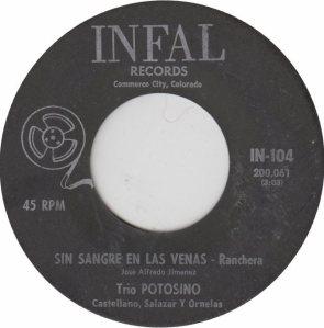 INFAL 104 - TRIO POTOSINO - SIN SANGRE