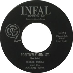 Infal 135 - Bernie Lucas & Golden Boys - Positively 4th Street R