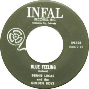 Infal 135 - Lucas, Bernie & Golden Boys - Blue Feeling R