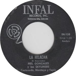 Infal 138 - Gonzalez, Mel & Skyliners - Hilacha