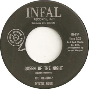 Infal 154 - Marquez, Joe - Queen of the Night R
