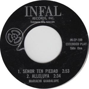 Infal 169 EP - Mariachi Guadalupe - Senor Ten Piedad