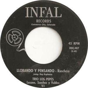 Infal 200487- Trio Los Pepes - Llorando Y Pensando