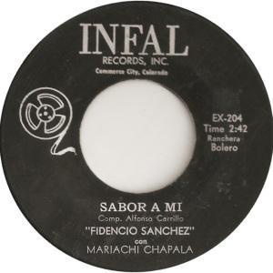 Infal 204 - Sanchez, Fidencio - Sabor a Mi