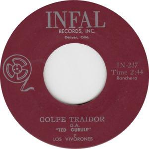Infal 237 - Gurule, Ted - Golpe Traidor
