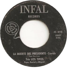 Infal 79927 - Trio Los Tipos - La Muerte Del Presidente