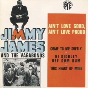 jimmy-james-and-the-vagabonds-aint-love-good-aint-love-proud-pye
