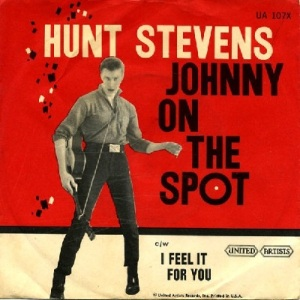 Stevens, Hunt - United Artists 107 - Johnny On Spot