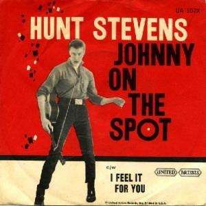 Stevens, Hunt - United Artists 107 - Johnny On Spot