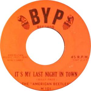 the-american-beetles-its-my-last-night-in-town-byp