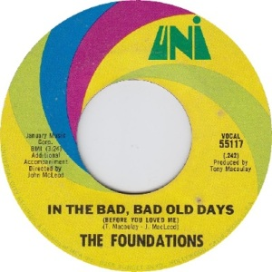 the-foundations-in-the-bad-bad-old-days-before-you-loved-me-1969-2