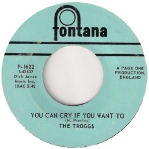 the-troggs-you-can-cry-if-you-want-to-fontana