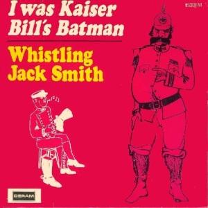 whistling-jack-smith-i-was-kaiser-bills-batman-deram-7