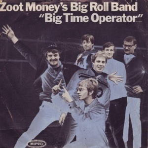 zoot-moneys-big-roll-band-big-time-operator-epic