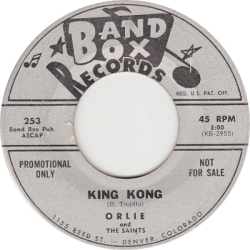 Band Box 253 K - Orlie & Saints - King Kong