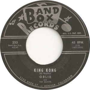 Band Box 253 - Orlie & Saints - King Kong