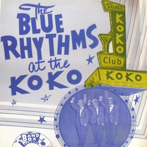 Blue Rhythms - Band Box LP 1004 F