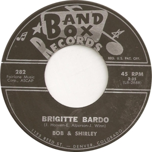 Bob & Shirley & Saints - Band Box 282 - A