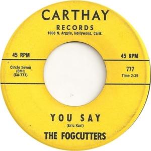 Fogcutters - Carthay 777 - B 65