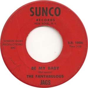 Sunco 1006 - Fantabulous Jags - Be My Baby