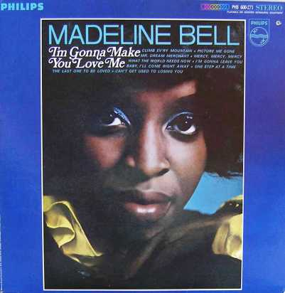 Bell, Madeline - Philips - I'm Gonna Make You Love Me