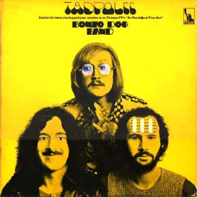 Bonzo Dog Do Dah - Imperial - Tadpoles