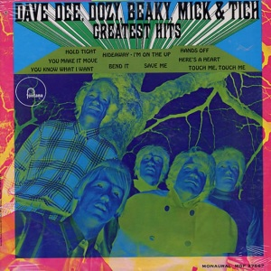 Dave Dee - Dozy - Beaky - Mick & Tich - Fontana - Greatest Hits