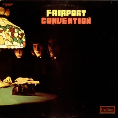 Fairport Convention - Cotillion 9024 - Fairport Convention