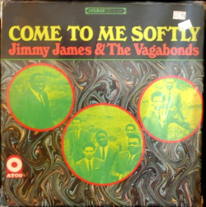 James, Jimmy & Vagabonds - Atco - Come Softly to Me