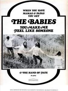 Babies - 05-67 - You Make Me Feel Like Someone