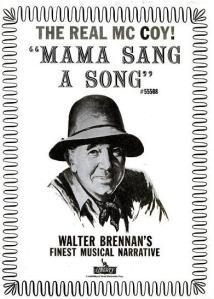 Brennan, Walter - 10-62 - Mama Sang a Song