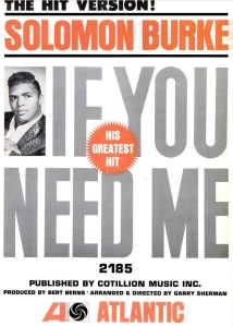 Burke, Solomon - 04-63 - If You Need Me