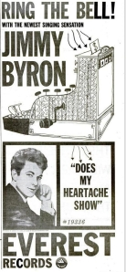 Byron, Jimmy - 04-60 - Does My Heartache Show