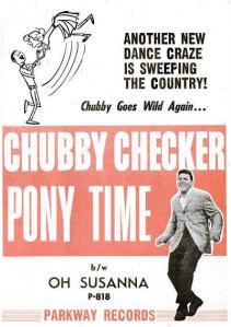 Checker, Chubby - 01-61 - Pony Time