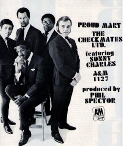 Checkmates Ltd - 1969 BB - Proud Mary