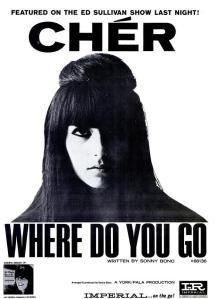 Cher - 09-65 - Where Do You Go